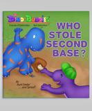 Dino-Buddies Book 07 - Who Stole Second Base?
