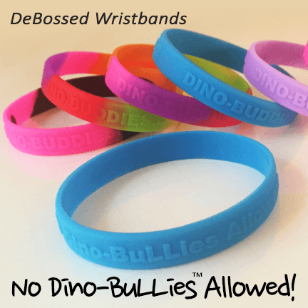 Wristbands - 'No Dino-BuLLies Allowed!' - DeBossed Text