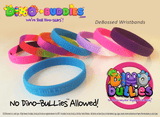 Wristbands - 'No Dino-BuLLies Allowed!' - DeBossed Text - DinoBuddies