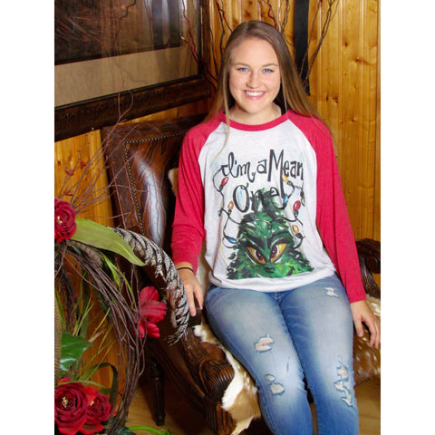 I'm A Mean One Grinch on Red Raglan (Fits True To Size)