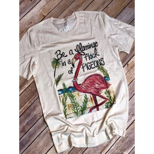 Be a Flamingo on Oatmeal Crew Neck (Fits True to Size)