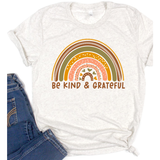 Rainbow Be Kind and Grateful on Oatmeal Crewneck (Fits True to Size)