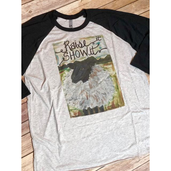 Raise it Show it Sheep on Black Raglan (Unisex Sizing)