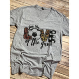 For the love of the Game SOCCER On Grey V-Neck (Fits True to Size)