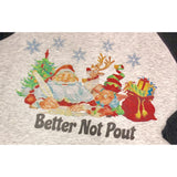 Better Not Pout on Black Raglan (Fits True to Size)