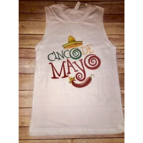 Cinco De Mayo on White Muscle Tank (Fits True to Size)