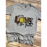For the love of the Game SOFTBALL on Grey VNeck (Fits True to Size)