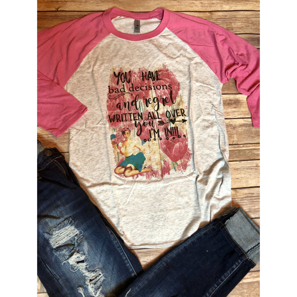 Bad Decisions on Pink Raglan (Unisex Fit)