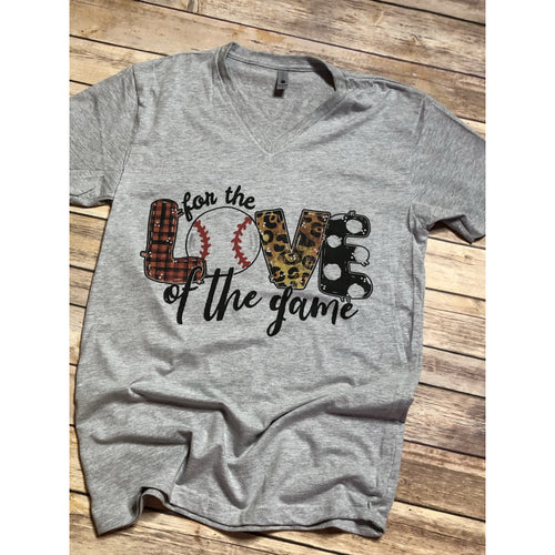 For the love of the Game BASEBALL on Grey VNeck (Fits True to Size)