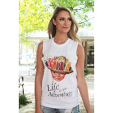 Life is an Adventure on White Muscle Tank (Unisex Sizing)