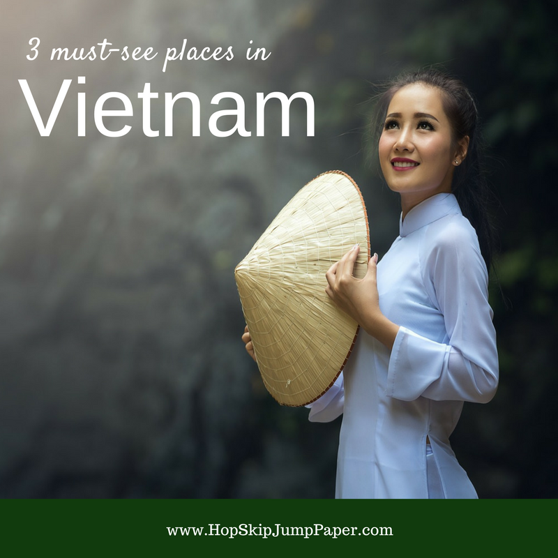 3 Must-See Places in Vietnam