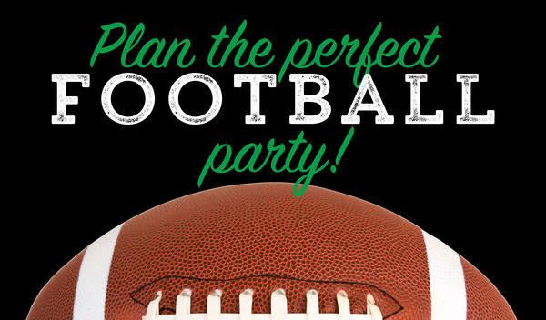 Top 6 tips for planning the perfect football party!