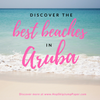 Beach Hopping in Aruba