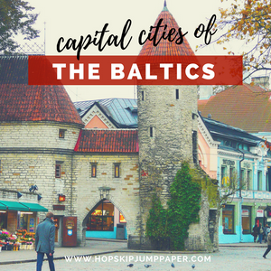 Visit the Capitals of the Baltics Region