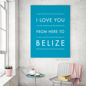 Product Review: I Love You From Here to BELIZE art print