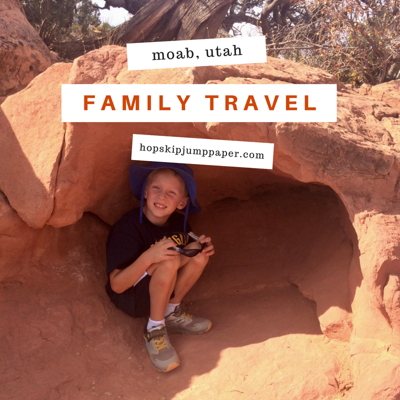 Family Travel: Moab, Arches and Canyonlands National Parks