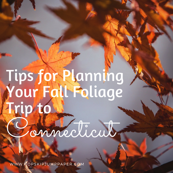 Planning Your Fall Foliage Trip to Connecticut