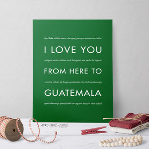 Product Review: I Love You From Here to GUATEMALA art print