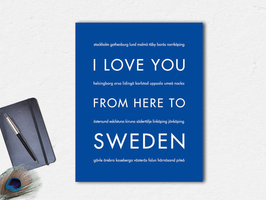 I Love You From Here To Sweden