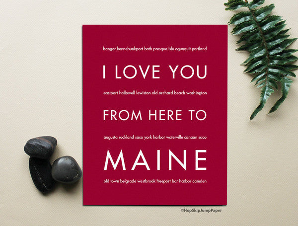 I Love You From Here To Maine