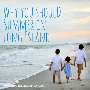 Why You Should Summer in Long Island