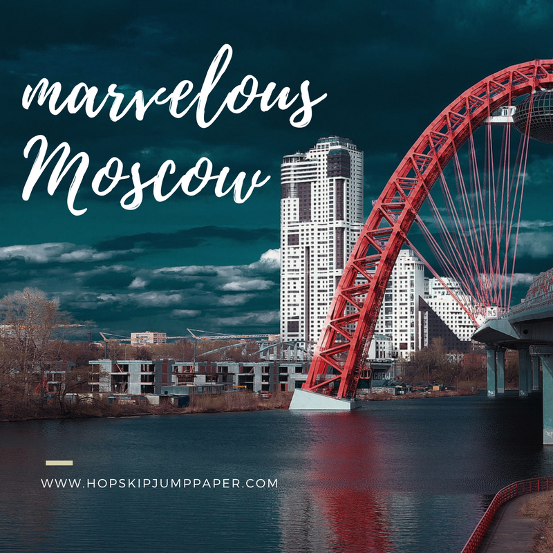 Marvelous Moscow