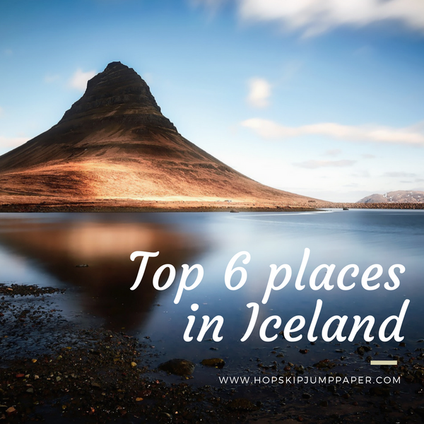 The 6 Must-See Places in Iceland