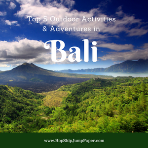 Five Exciting Outdoor Activities & Adventures in Bali