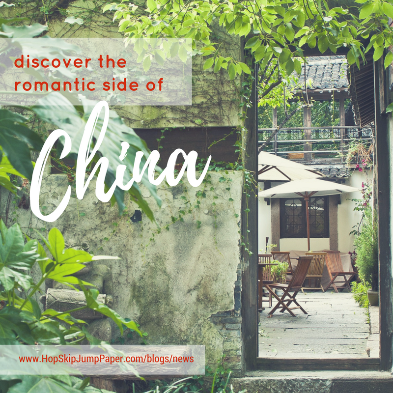 Discover The Romantic Side of China