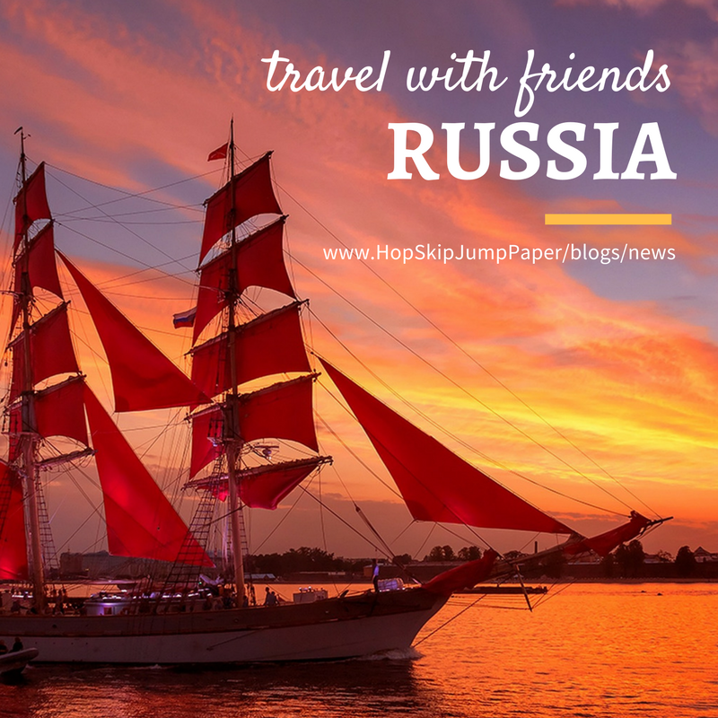 Great Getaway for Friends: Russia