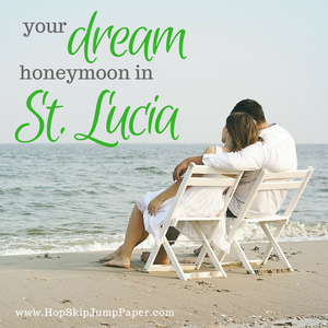 Your Dream Honeymoon in St. Lucia