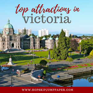 Top 6 Must-See Attractions in Victoria, Canada