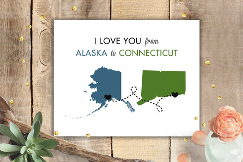 love you from alaska to connecticut