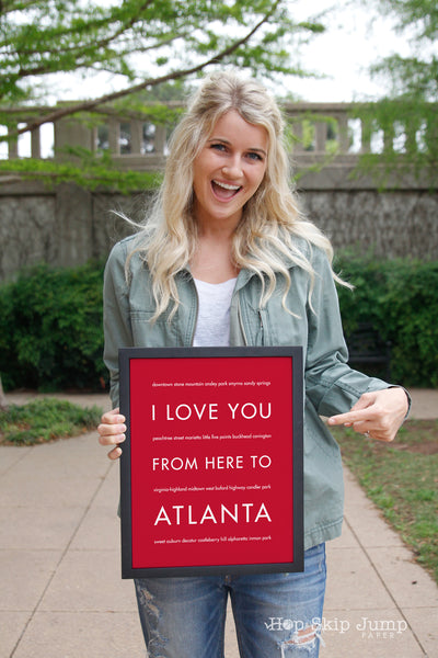Valentine's Day Gift Guide I love you from here to atlanta art print