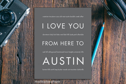 I Love You From Here to Austin, art print