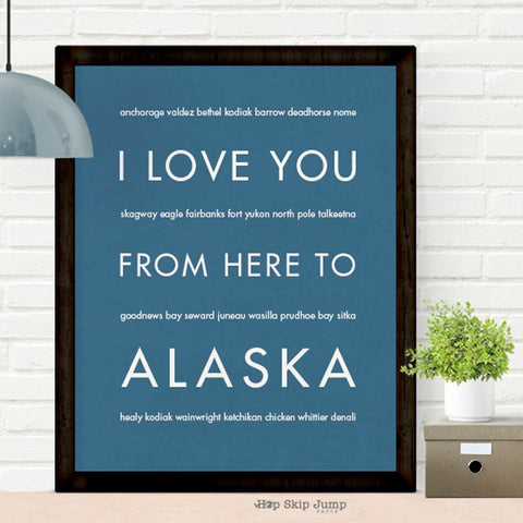 i love you from here to alaska