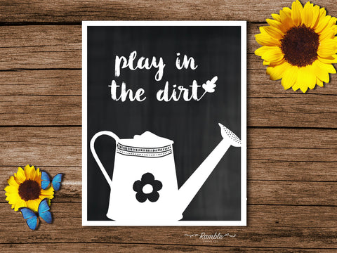 play in the dirt chalkboard home decor art print