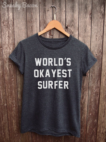 world's okayest surfer