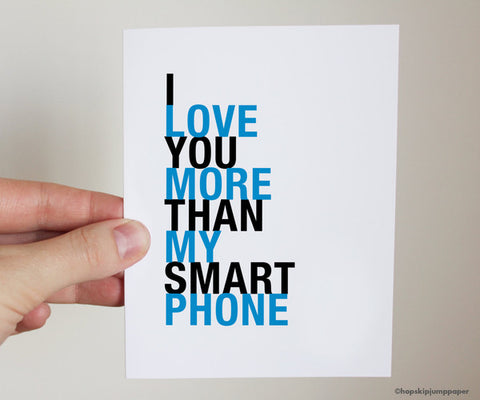I love you more than my smartphone