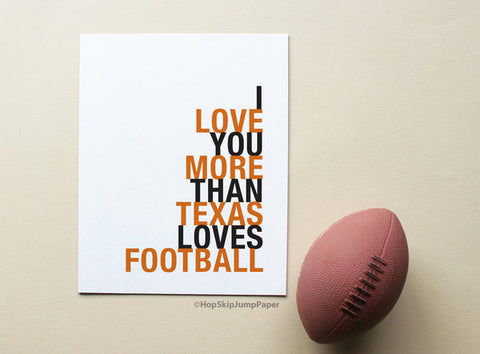i love you more than texas loves football
