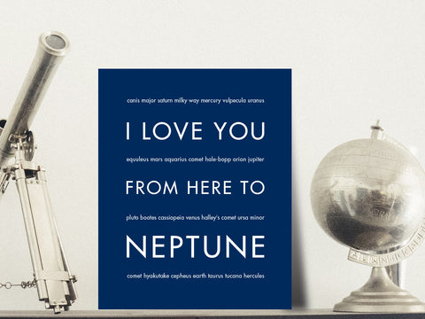 i love you from here to neptune