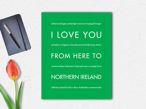 i love you from here to northern ireland print
