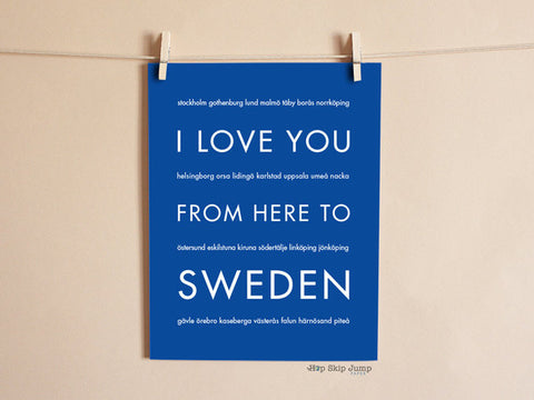 I love you from here to sweden art print
