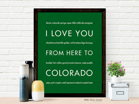 i love you from here to colorado