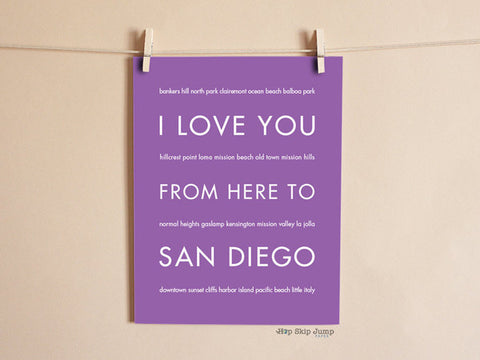 i love you from here to san diego art print