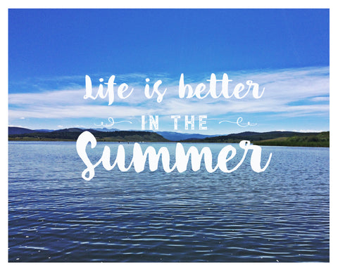 free printable life is better in the summer wall art home decor photo
