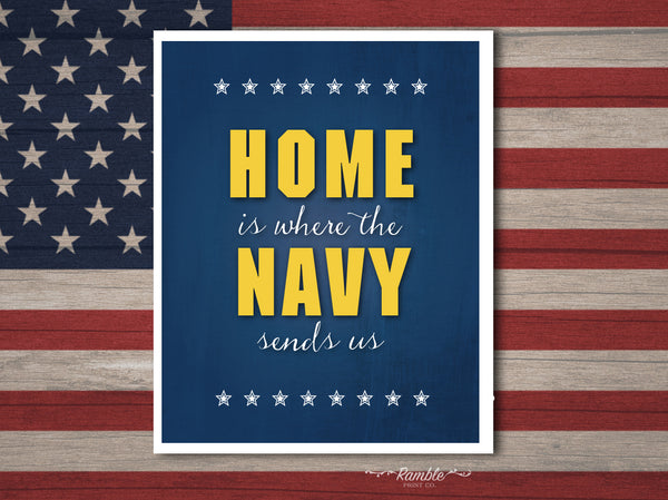 Home is where the navy sends us art print