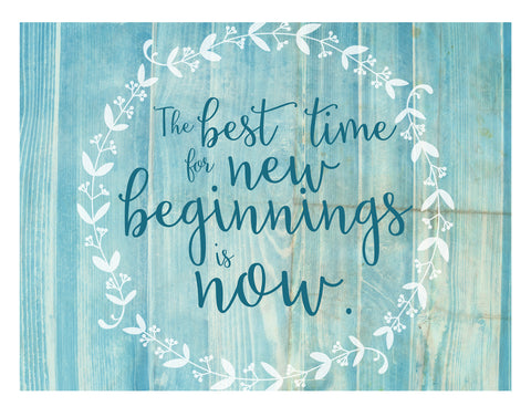 the best time for new beginnings is now printable hopskipjumppaper