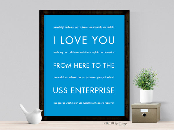 I LOVE YOU FROM HERE TO USS ENTERPRISE ART PRINT