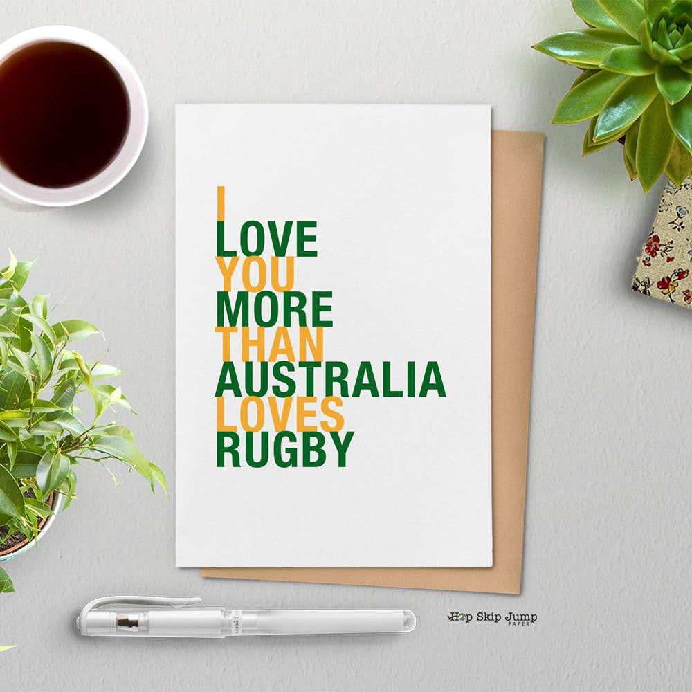 I love you more than australia loves rugby greeting card i love you more than australia loves rugby greeting card m4hsunfo